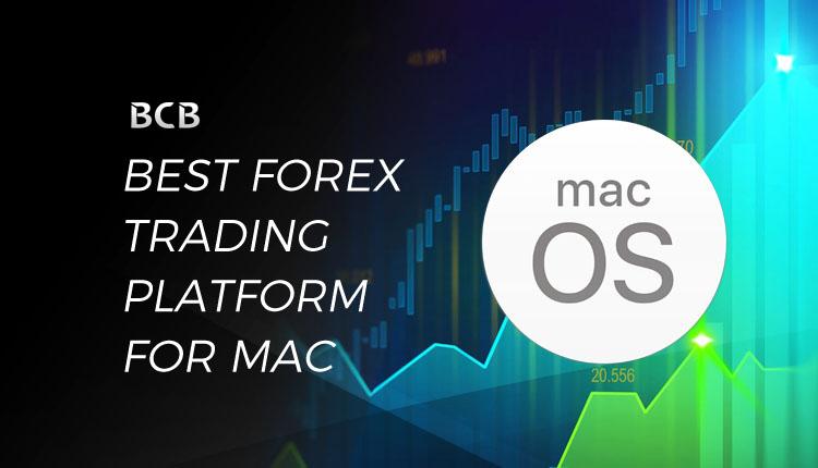 Forex trading platform for mac